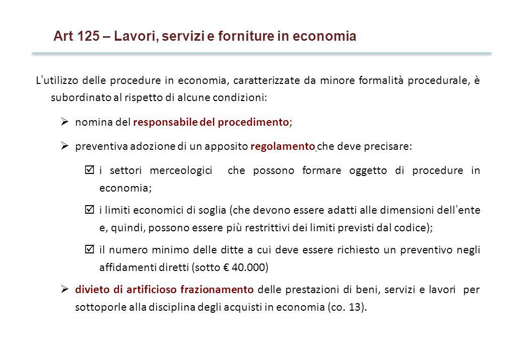 Art.125 – Lavori, servizi e forniture in economia