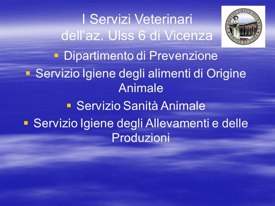 I Servizi Veterinari dell'az. Ulss 6 di Vicenza