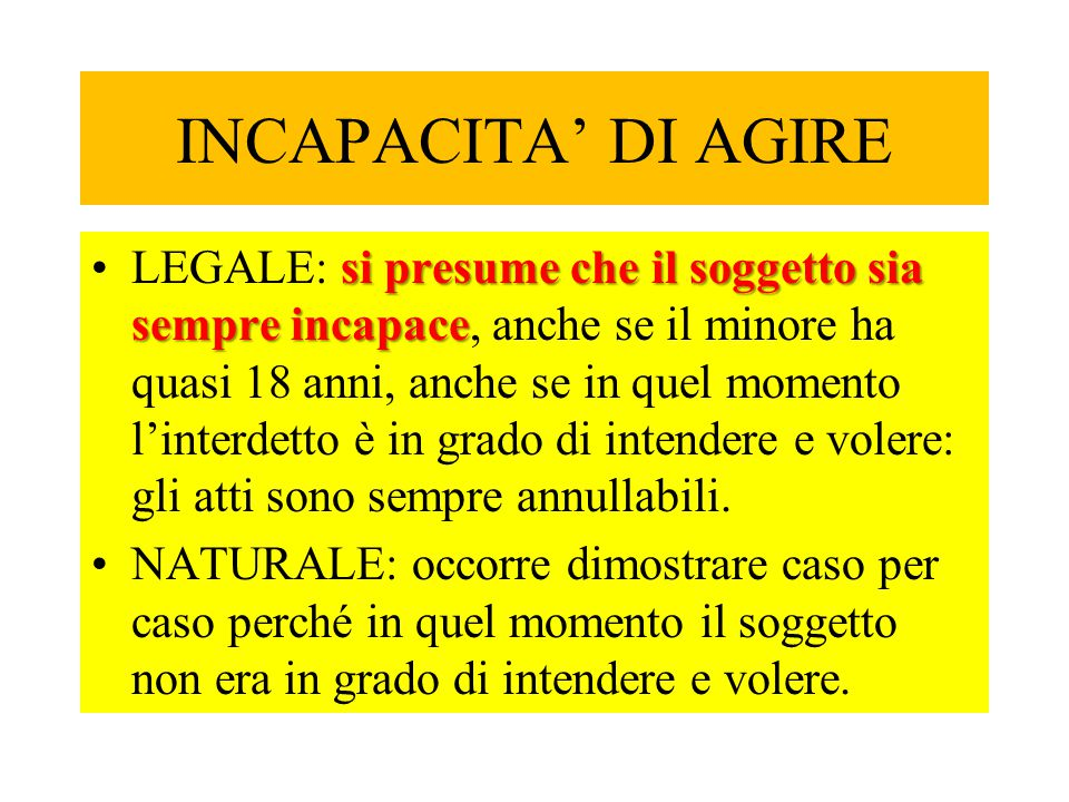 INCAPACITA' DI AGIRE