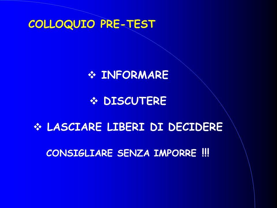LASCIARE LIBERI DI DECIDERE CONSIGLIARE SENZA IMPORRE !!!