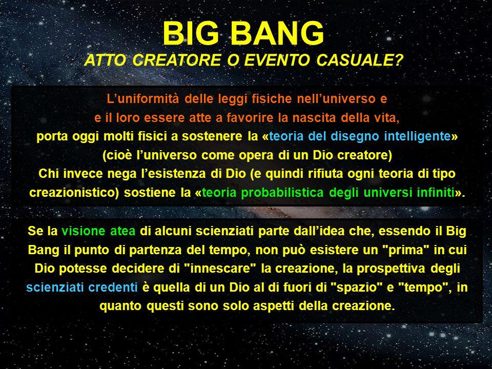 BIG BANG ATTO CREATORE O EVENTO CASUALE