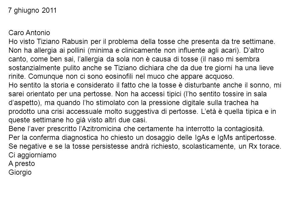 7 ghiugno 2011 Caro Antonio.