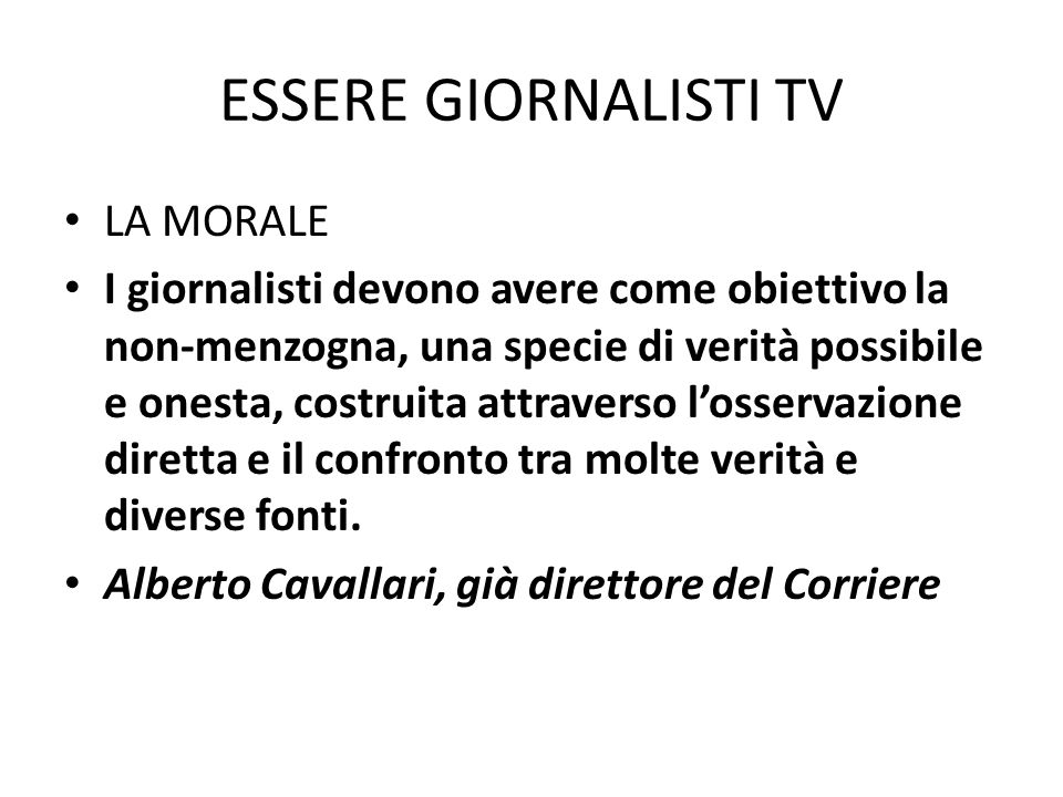 ESSERE GIORNALISTI TV LA MORALE