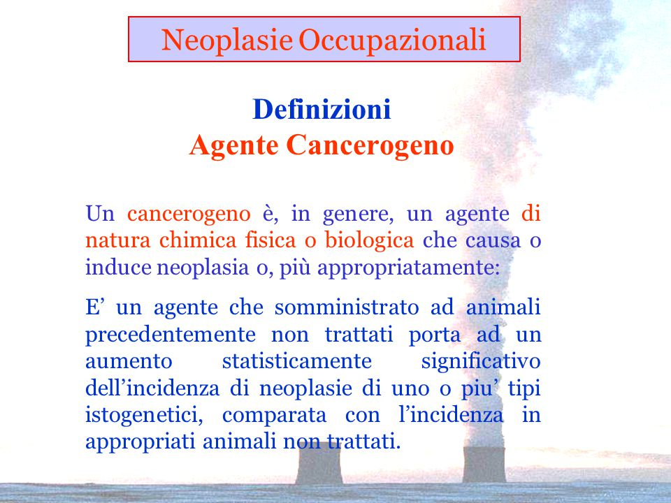 Definizioni Agente Cancerogeno