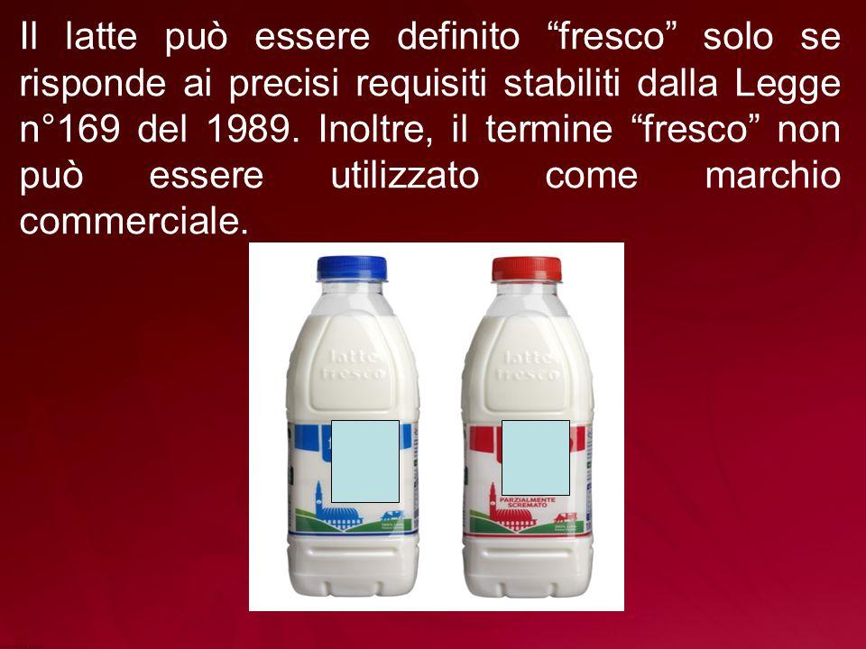 Il latte può essere definito fresco solo se risponde ai precisi requisiti stabiliti dalla Legge n°169 del 1989.