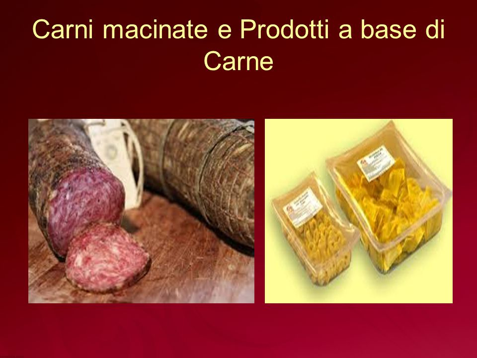 Carni macinate e Prodotti a base di Carne
