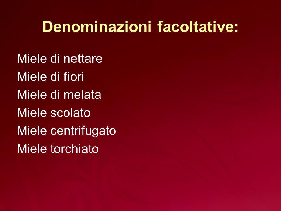 Denominazioni facoltative: