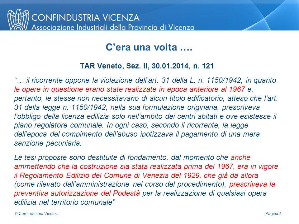 C'era una volta …. TAR Veneto, Sez. II, 30.01.2014, n. 121