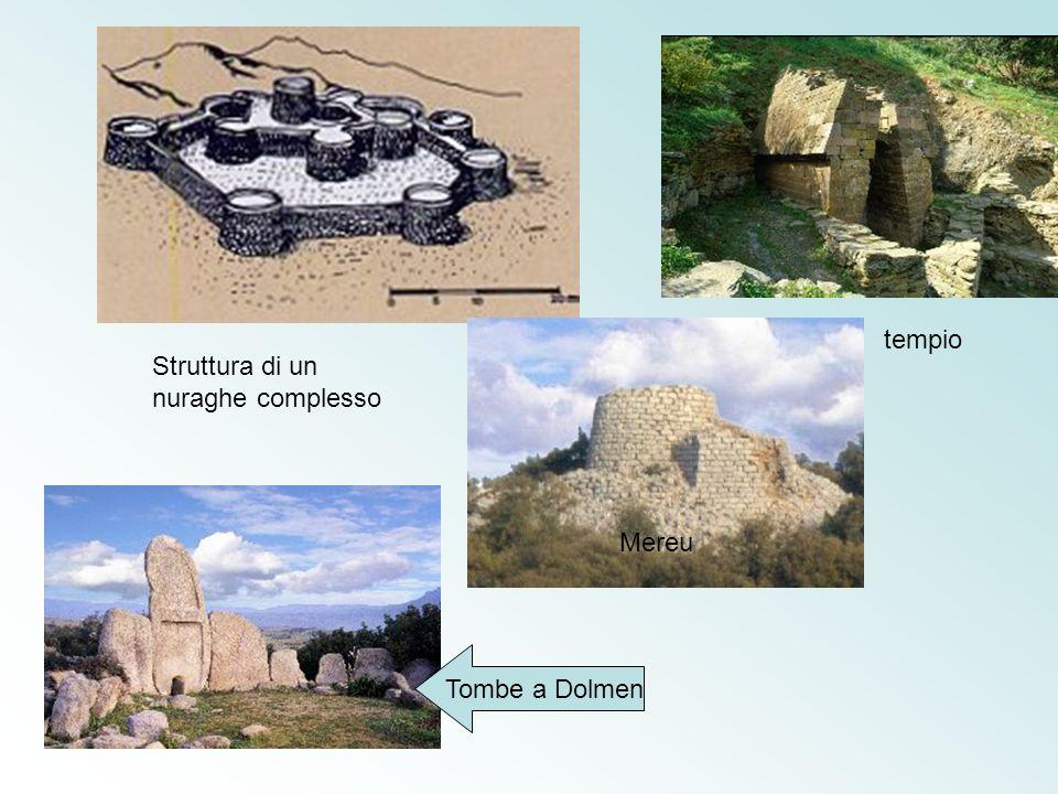 tempio Struttura di un nuraghe complesso Mereu Tombe a Dolmen