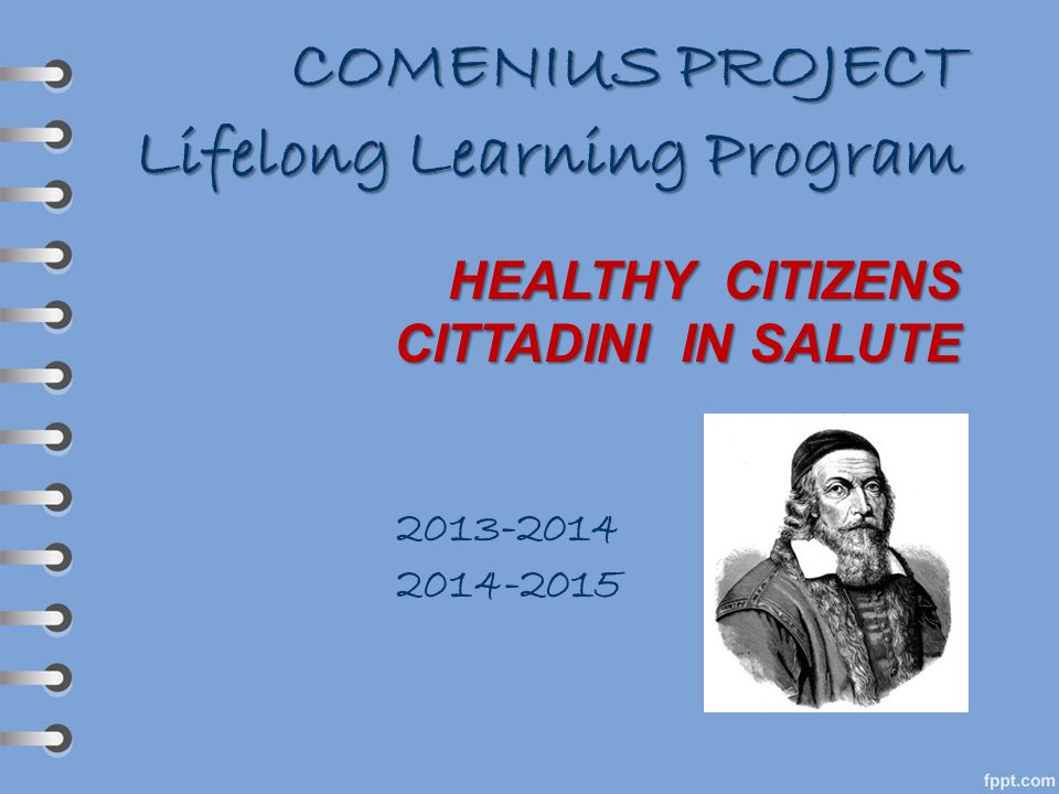 COMENIUS PROJECT Lifelong Learning Program