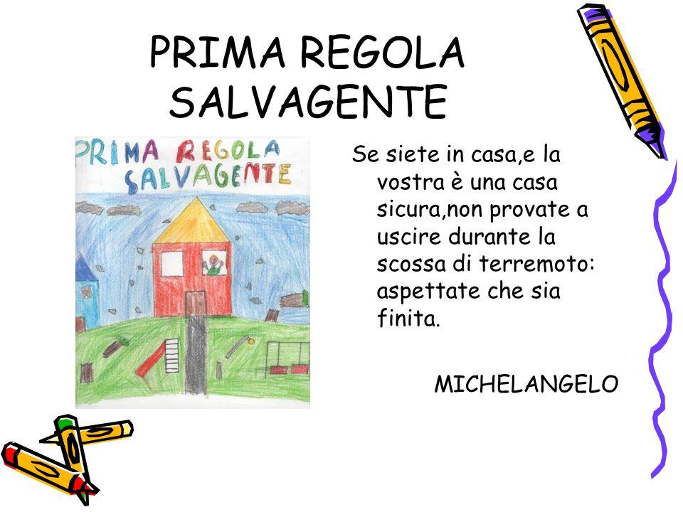 PRIMA REGOLA SALVAGENTE