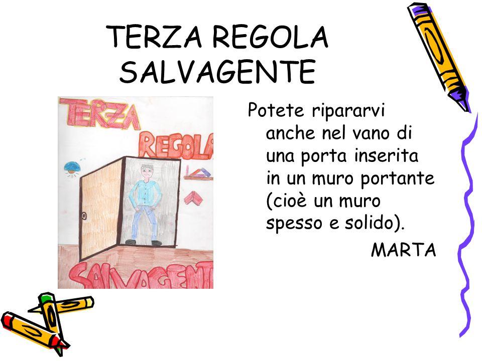 TERZA REGOLA SALVAGENTE