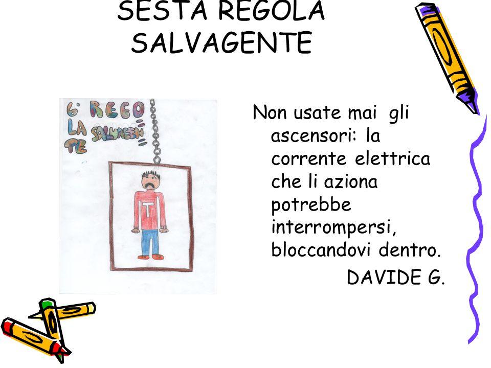 SESTA REGOLA SALVAGENTE