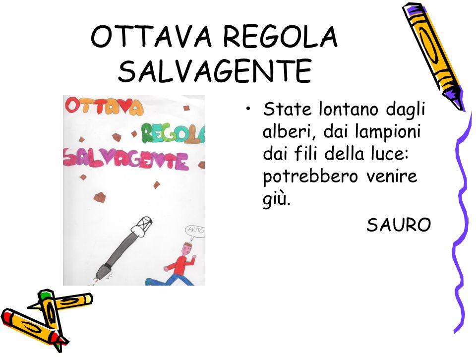 OTTAVA REGOLA SALVAGENTE