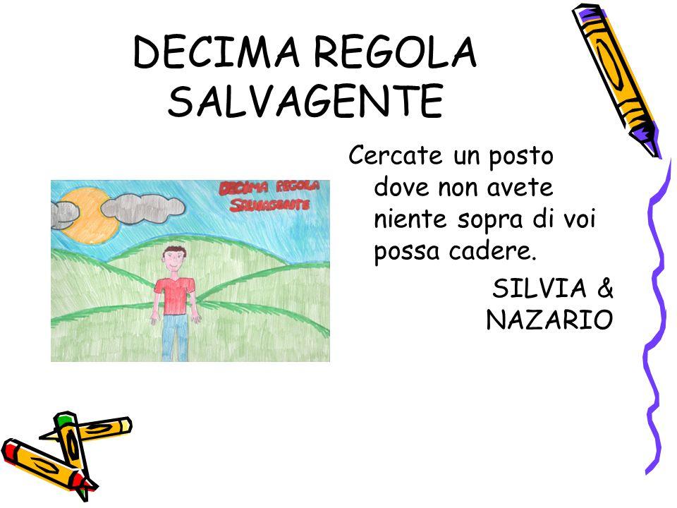 DECIMA REGOLA SALVAGENTE
