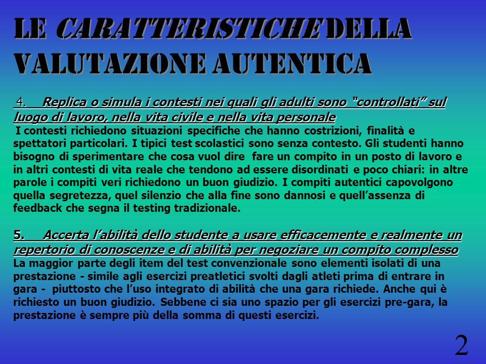 LE CARATTERISTICHE della valutazione autentICA