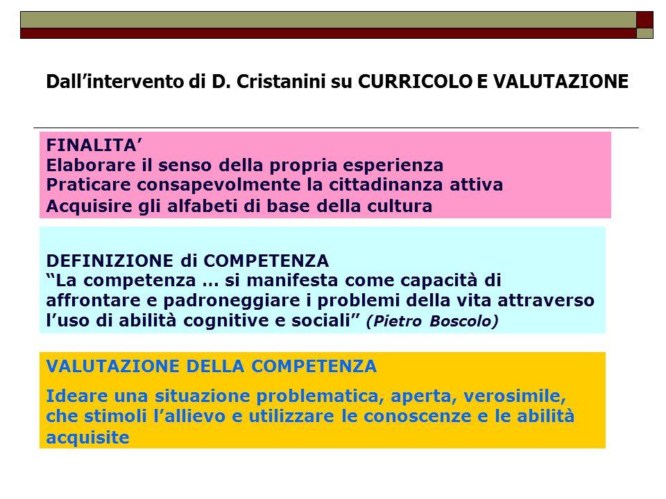 Dall'intervento di D. Cristanini su CURRICOLO E VALUTAZIONE