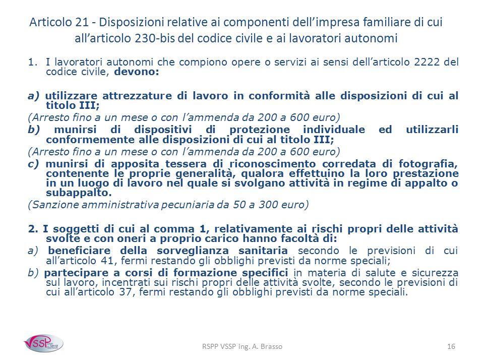 Articolo 21 - Disposizioni relative ai componenti dell'impresa familiare di cui all'articolo 230-bis del codice civile e ai lavoratori autonomi
