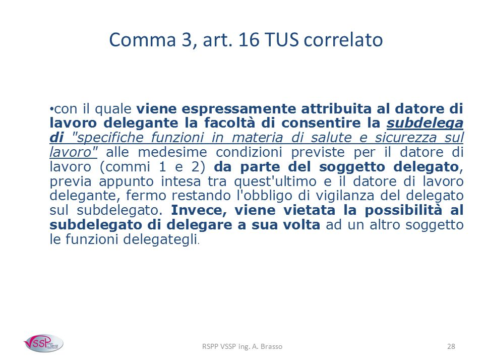 Comma 3, art. 16 TUS correlato