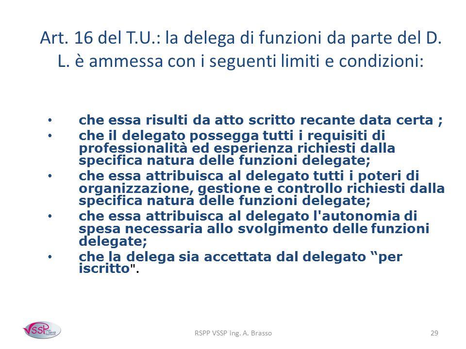 Art. 16 del T. U. : la delega di funzioni da parte del D. L