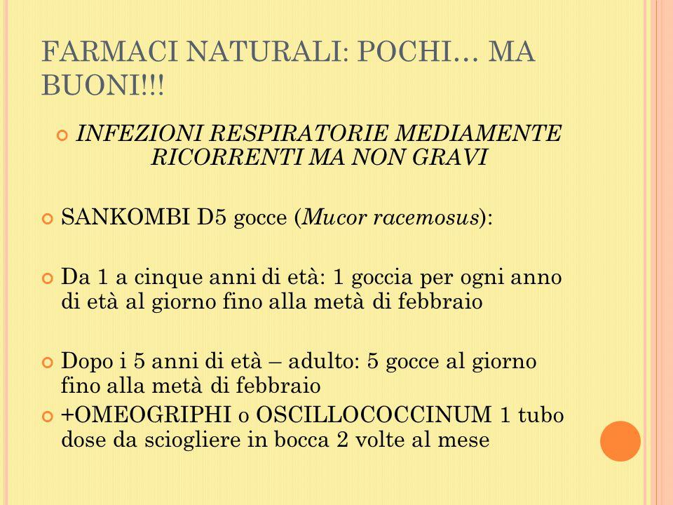 FARMACI NATURALI: POCHI… MA BUONI!!!