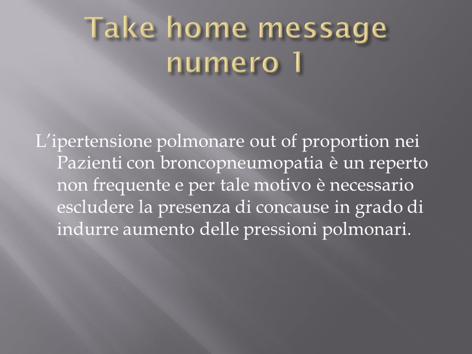 Take home message numero 1