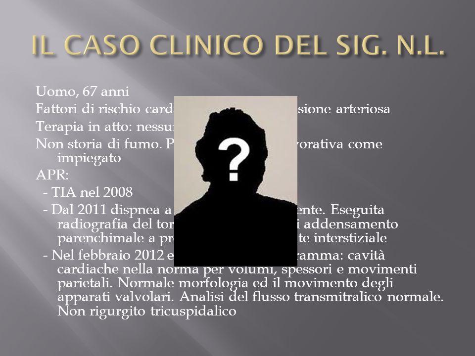 IL CASO CLINICO DEL SIG. N.L.