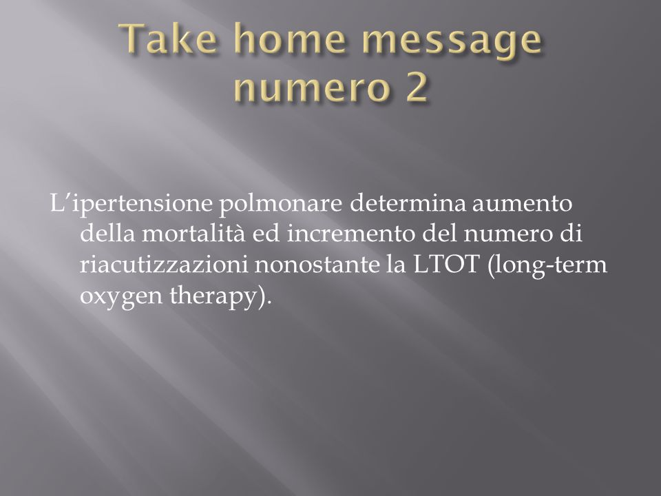 Take home message numero 2