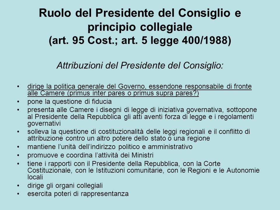 Attribuzioni del Presidente del Consiglio: