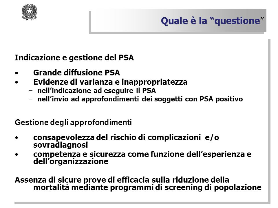 Quale è la questione Indicazione e gestione del PSA