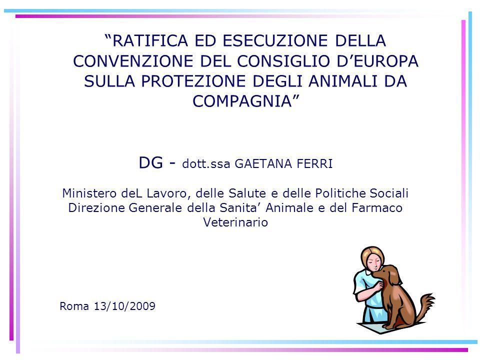 RATIFICA ED ESECUZIONE DELLA CONVENZIONE DEL CONSIGLIO D'EUROPA SULLA PROTEZIONE DEGLI ANIMALI DA COMPAGNIA