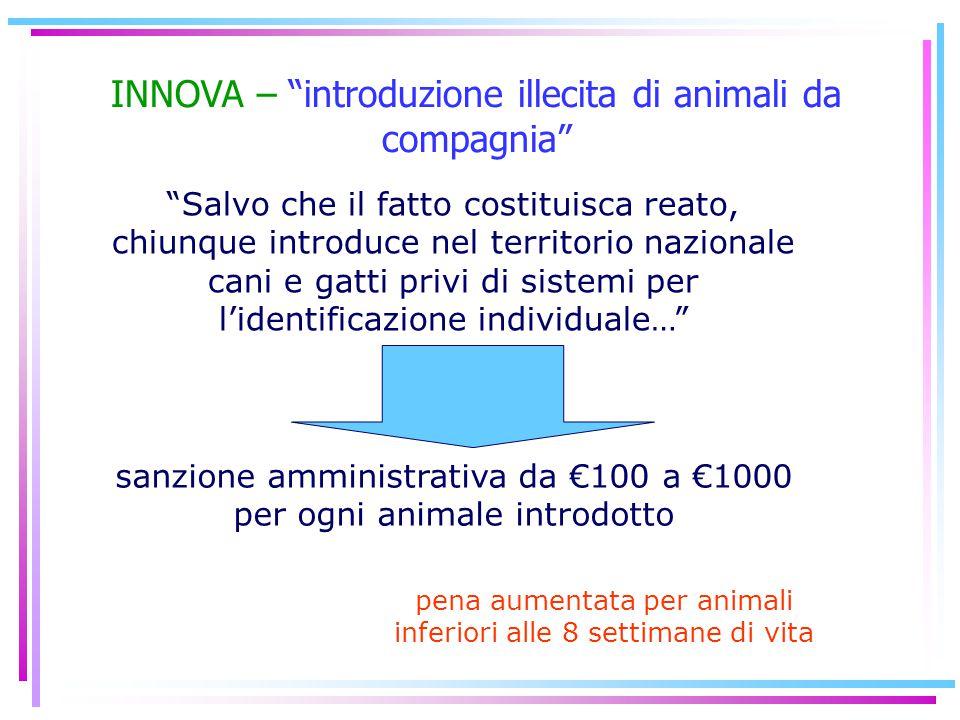 INNOVA – introduzione illecita di animali da compagnia