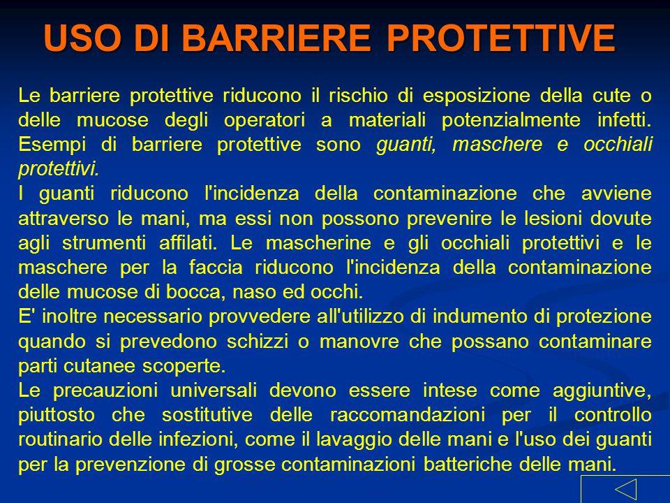 USO DI BARRIERE PROTETTIVE