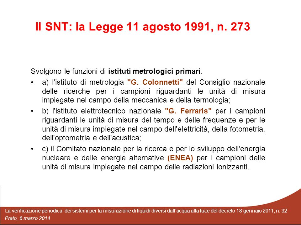 Il SNT: la Legge 11 agosto 1991, n. 273