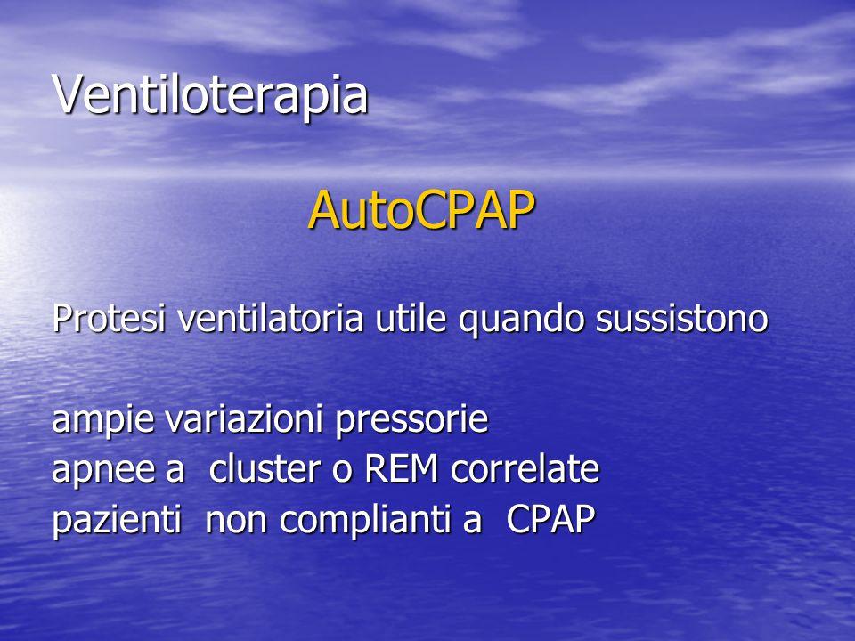 Ventiloterapia AutoCPAP Protesi ventilatoria utile quando sussistono