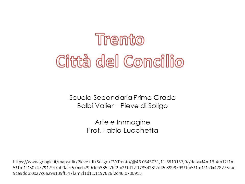 Trento Città del Concilio