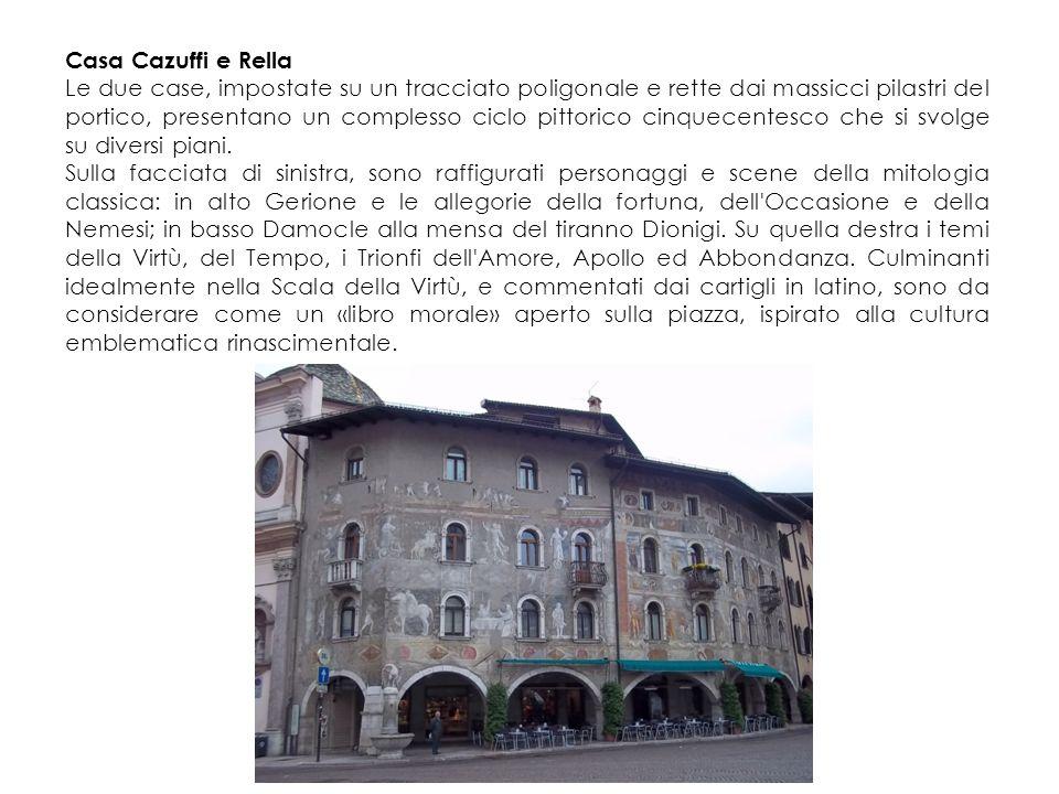 Casa Cazuffi e Rella