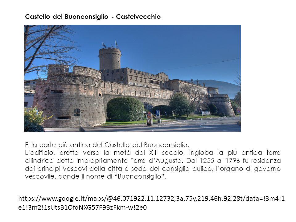 Castello del Buonconsiglio - Castelvecchio