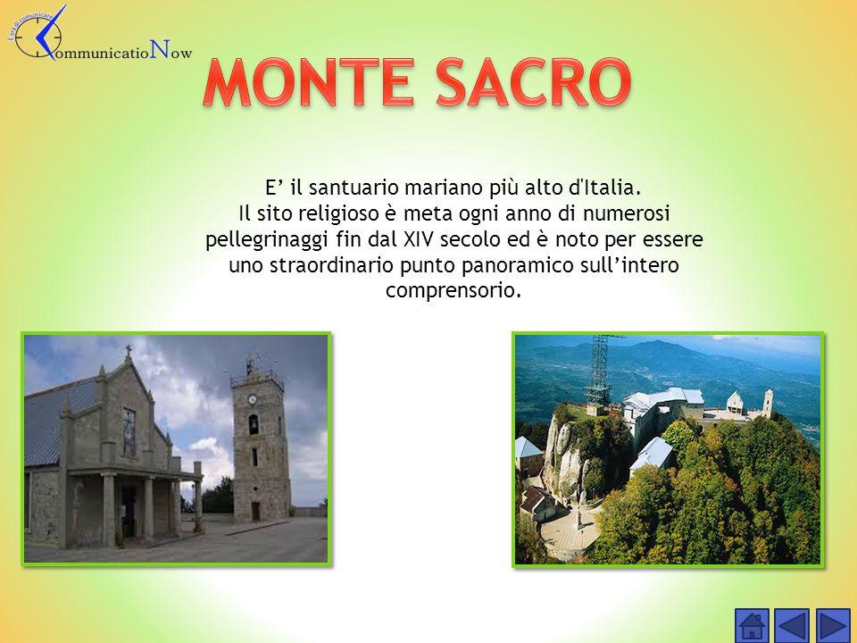 E' il santuario mariano più alto d Italia.