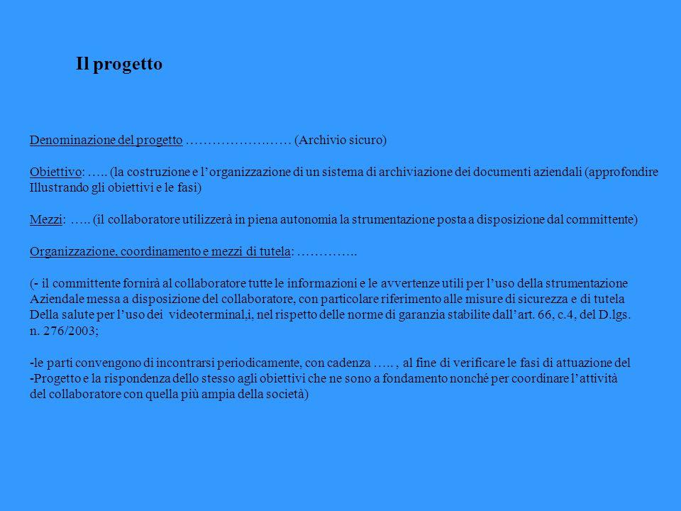 Il progetto Denominazione del progetto …………………… (Archivio sicuro)