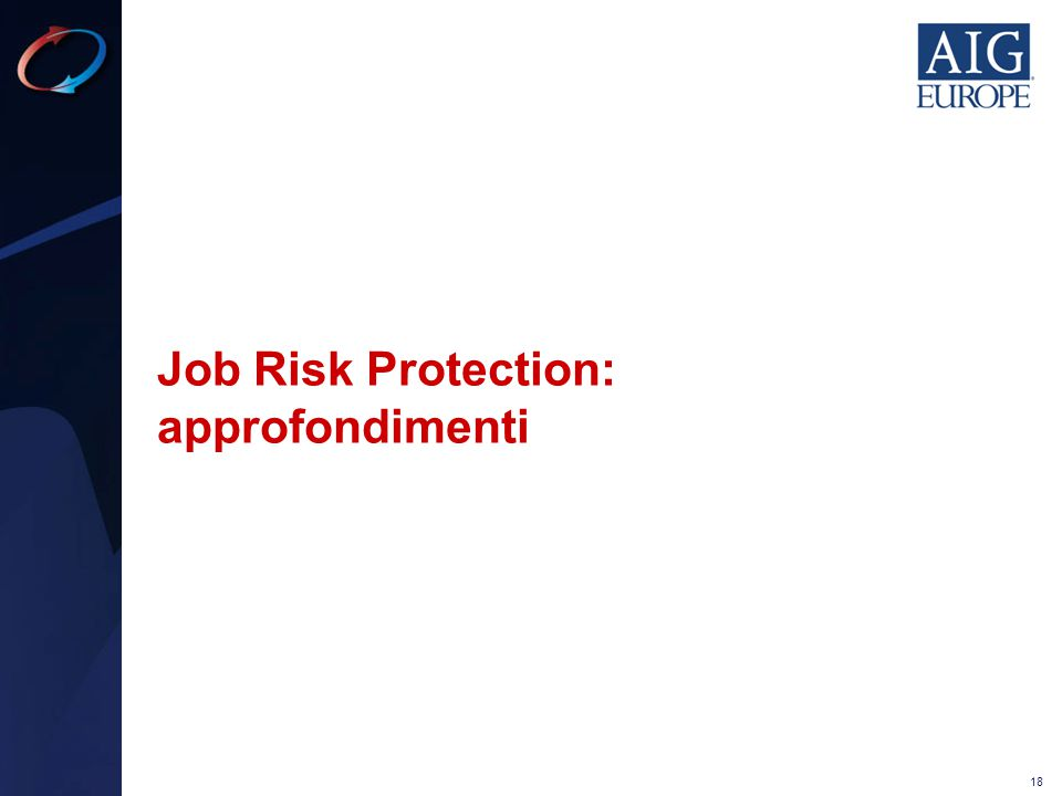 Job Risk Protection: approfondimenti