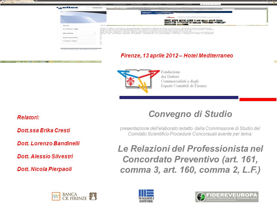 1 Firenze, 13 aprile 2012 – Hotel Mediterraneo. Convegno di Studio.