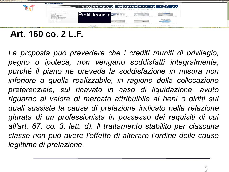 2323 La relazione di attestazione art. 160, comma 2, LF Profili teorici ed introduttivi. Art. 160 co. 2 L.F.