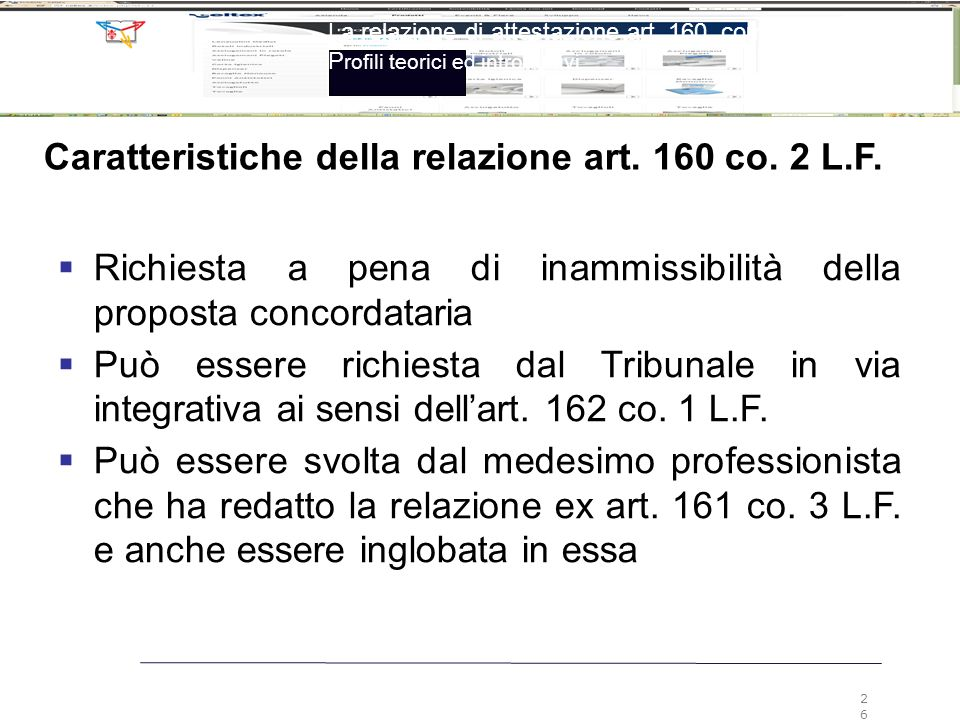 Caratteristiche della relazione art. 160 co. 2 L.F.
