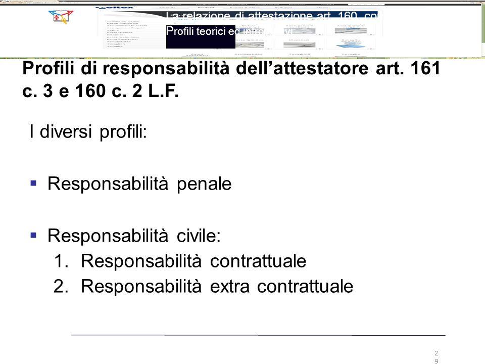 Responsabilità penale Responsabilità civile: