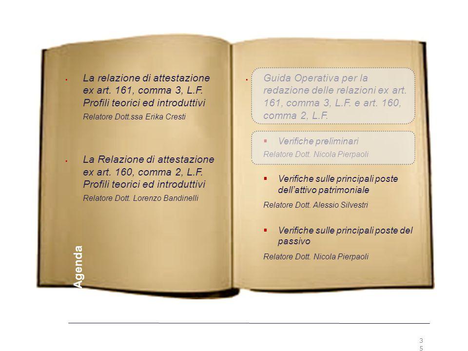 3535 Premesse. La relazione di attestazione ex art. 161, comma 3, L.F. Profili teorici ed introduttivi.