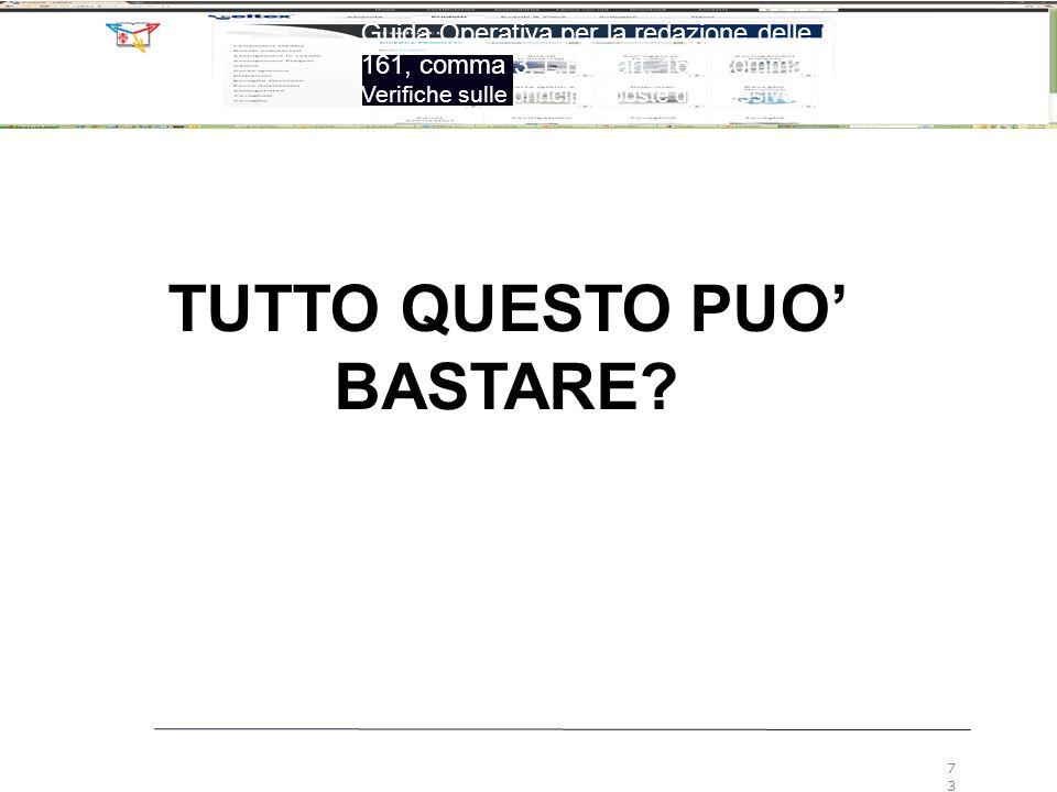 TUTTO QUESTO PUO' BASTARE