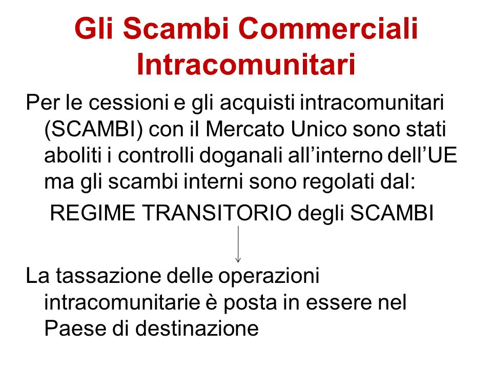 Gli Scambi Commerciali Intracomunitari