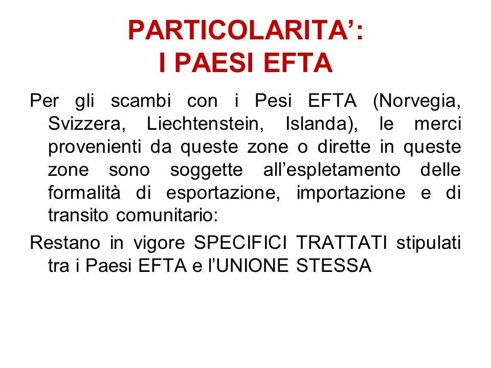 PARTICOLARITA': I PAESI EFTA