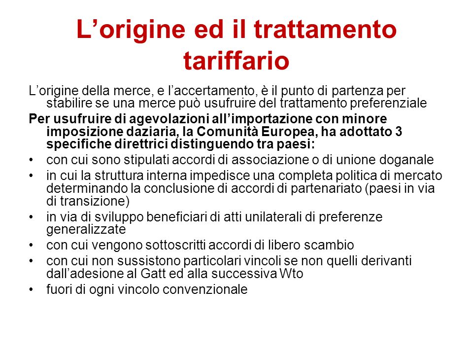 L'origine ed il trattamento tariffario
